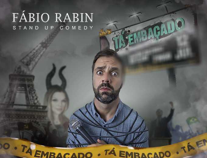 Fábio Rabin Tá Embaçado