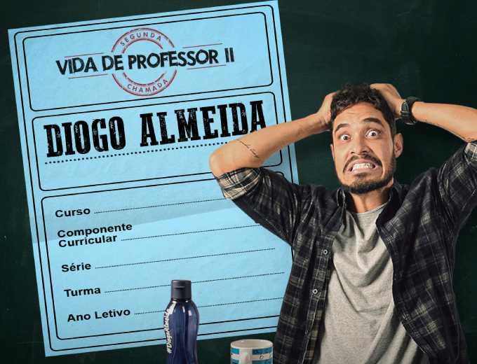 Diogo Almeida em Vida de Professor II Segunda Chamada