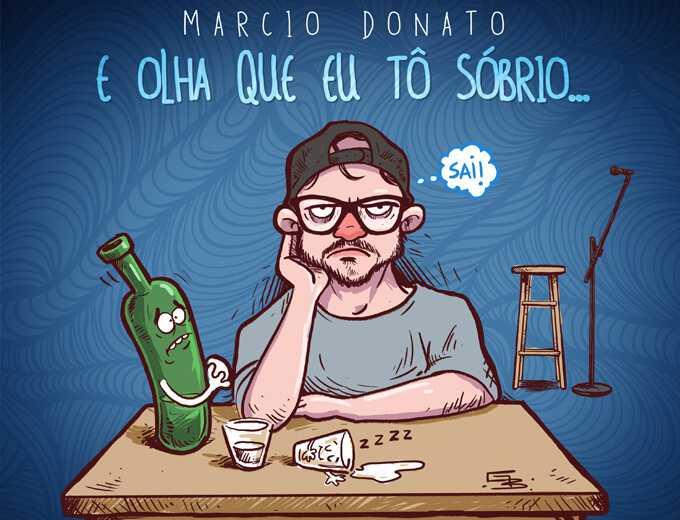 Marcio Donato em Olha Que Eu Tô Sóbrio