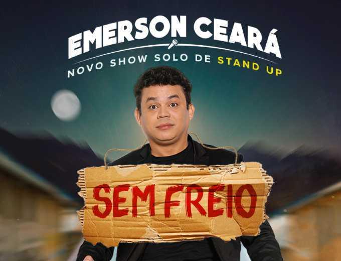 Emerson Ceará Sem Freio®