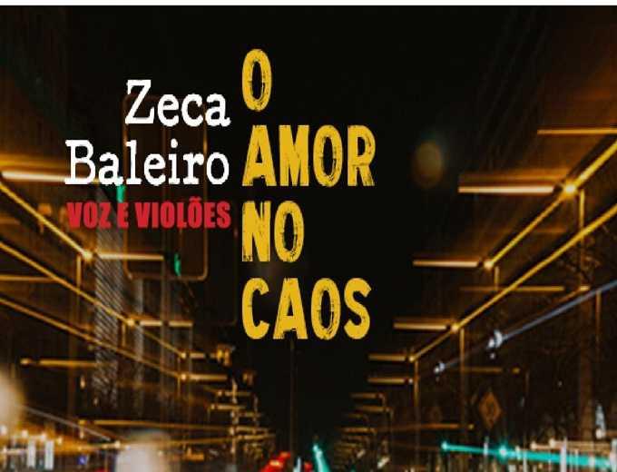Zeca Baleiro O Amor no Caos, Voz e Violões