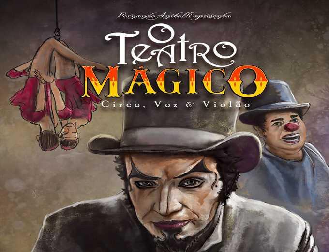 O Teatro Mágico   Circo, Voz e Violão